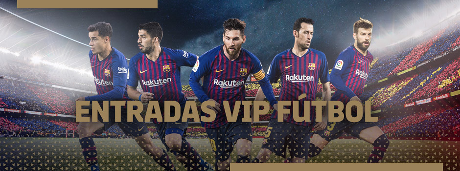 Entradas VIP oficiales FC Barcelona de la Temporada 18/19