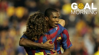 Goal Morning! We start today with Samuel Eto'o...