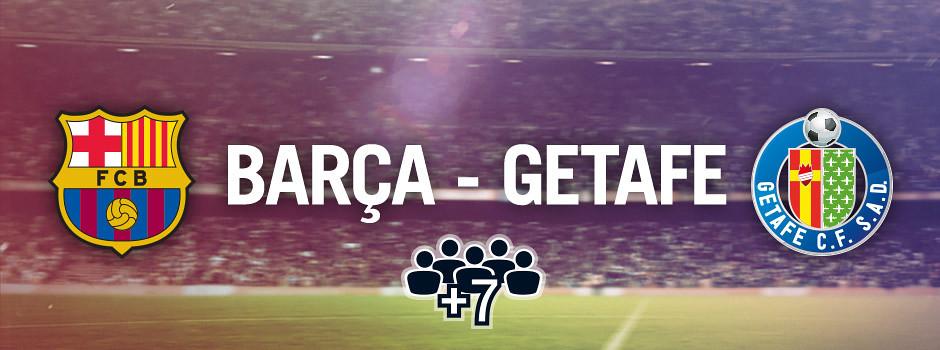 Entradas oficiales para grupos Barça VS Getafe