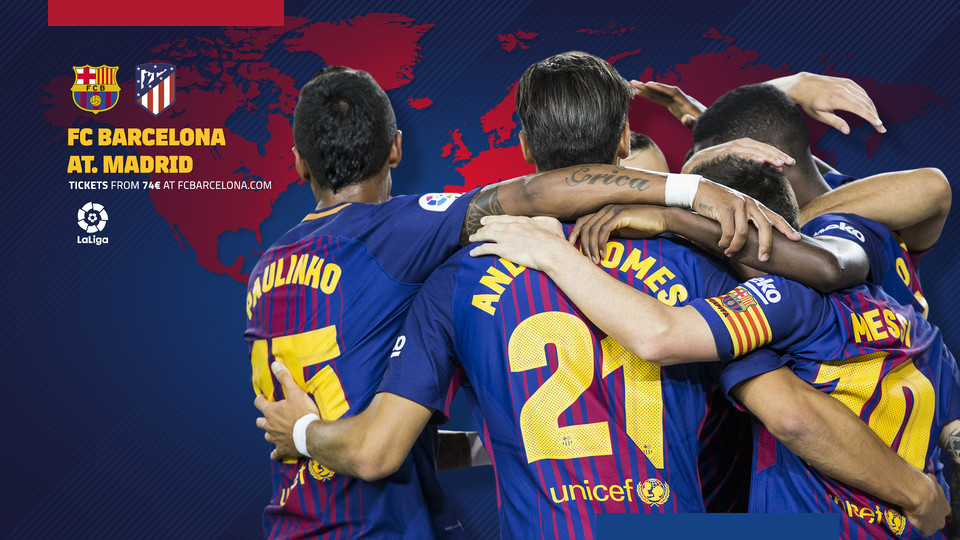 When And Where To Watch FC Barcelona V Atlético Madrid FC Barcelona - Barcelona fc table
