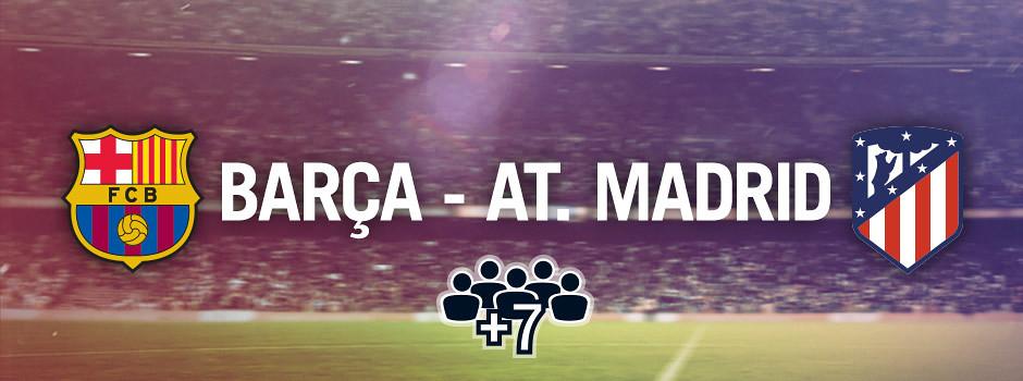 Entradas oficiales para grupos Barça VS At. Madrid