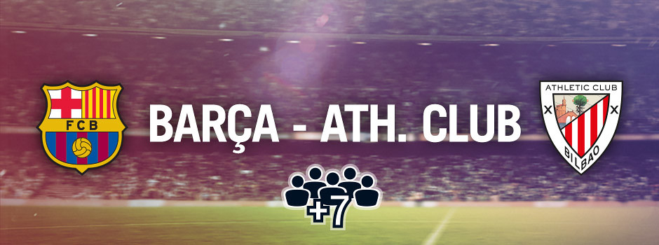 Official group tickets Barça VS Athletic