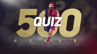 Put yourself to the test on Leo's goals in Barça shirt