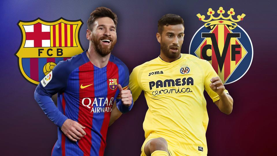 Nhận định Barca vs Villarreal: Mục tiêu duy nhất là bất bại