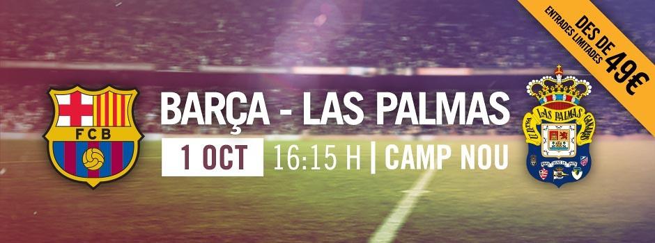 Entrades Barça VS Las Palmas 2017-18