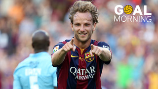 Goal Morning! What a goal by Ivan Rakitic!