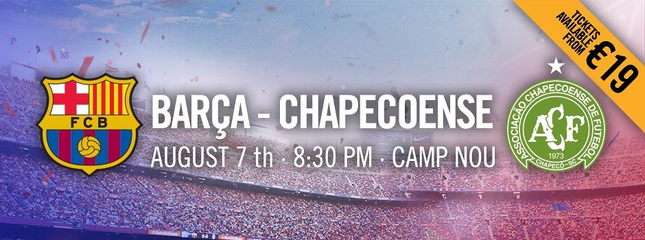 FCB vs Chapecoense Tickets