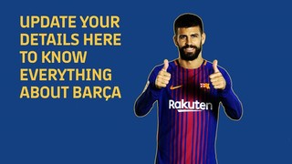 Update your details to know everything about Barça!