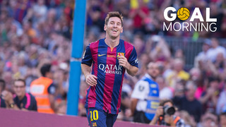 GOAL MORNING!!! Messi is...