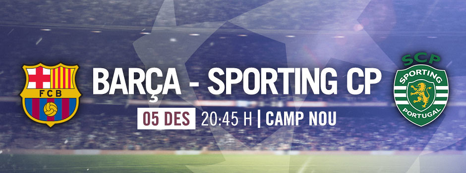 Entrades oficials Barça VS Sporting Lisboa