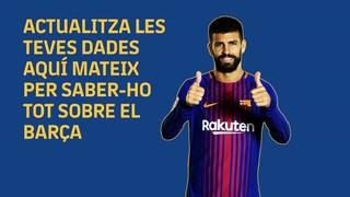 Actualitza les teves dades per saber-ho tot sobre el Barça!