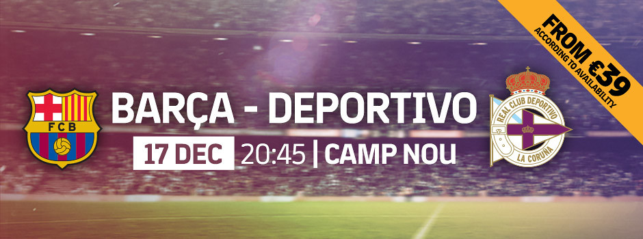 Official tickets FCB VS Deportivo