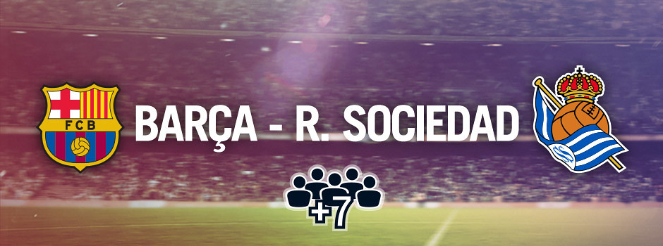 Official group tickets Barça VS R.Sociedad