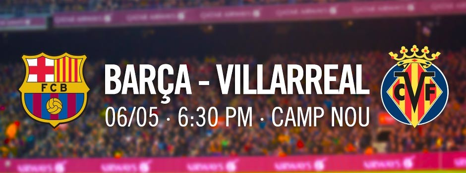 Tickets FCB - Villarreal