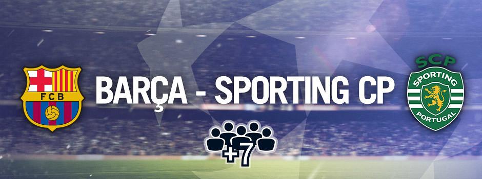 Entradas oficiales para grupos Barça VS Sporting Lisboa
