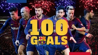 Barça reach 100 goals in all competitions in the season 2017/18 with Messi as top scorer on 32 goals