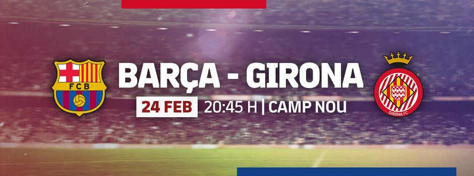 Entrades oficials Barça VS Girona
