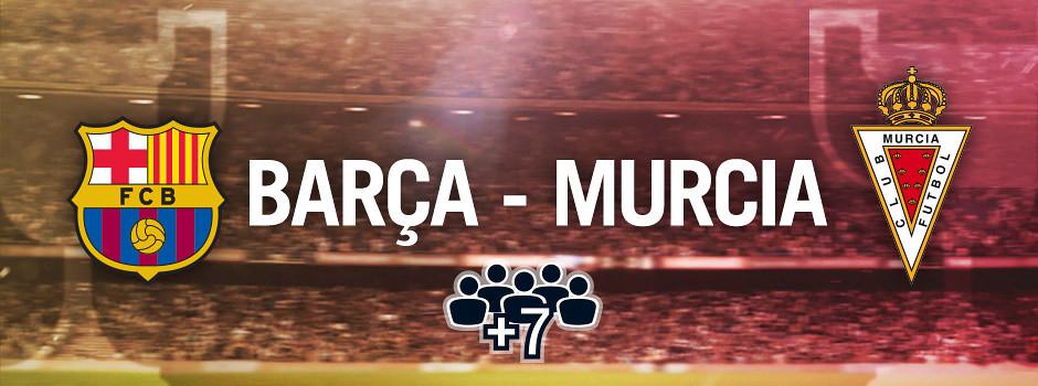 Entradas oficiales para grupos Barça VS Murcia