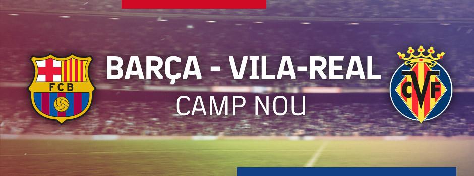 Entrades oficials Barça VS Villarreal