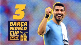 Episode 3 of The #BarçaWorldCup Show!