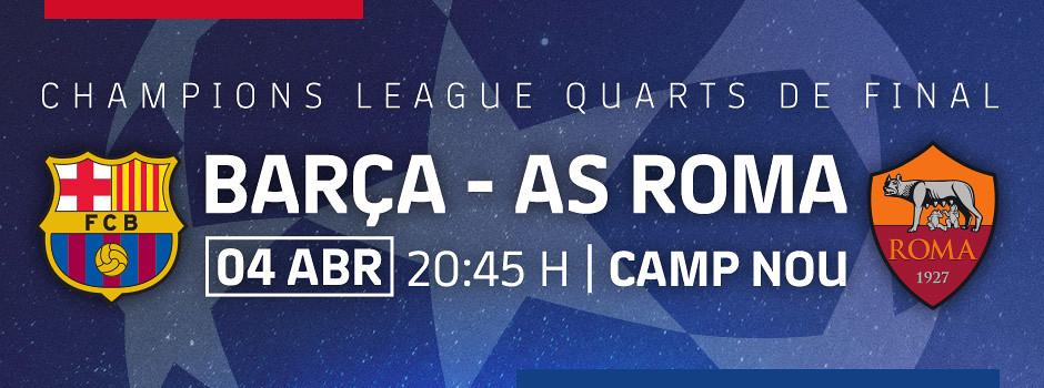 Entrades Quarts de final de Champions: Barça vs Roma