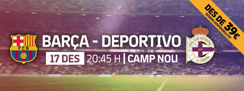 Entrades oficials Barça VS Deportivo