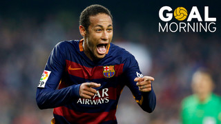 Goal Morning! What a goal from Neymar against Villarreal! Will he do it again on Saturday?