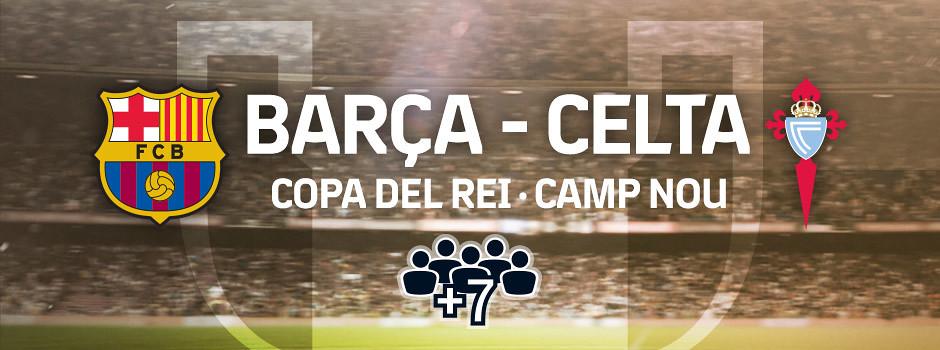 Entrades oficials per a grups Barça VS Celta