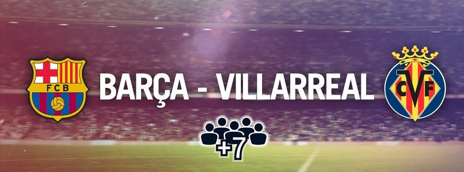 Entradas oficiales para grupos Barça VS Villarreal