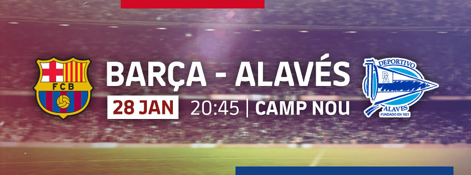 Official tickets FCB VS Alaves