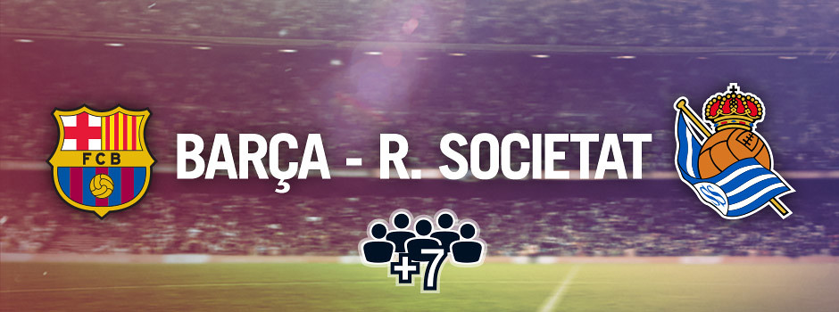 Entrades oficials per a grups Barça VS R.Societat