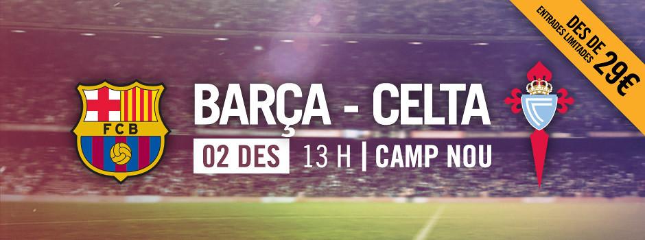 Entrades oficials Barça VS Celta