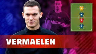 My Top 4: Thomas Vermaelen reveals his heroes