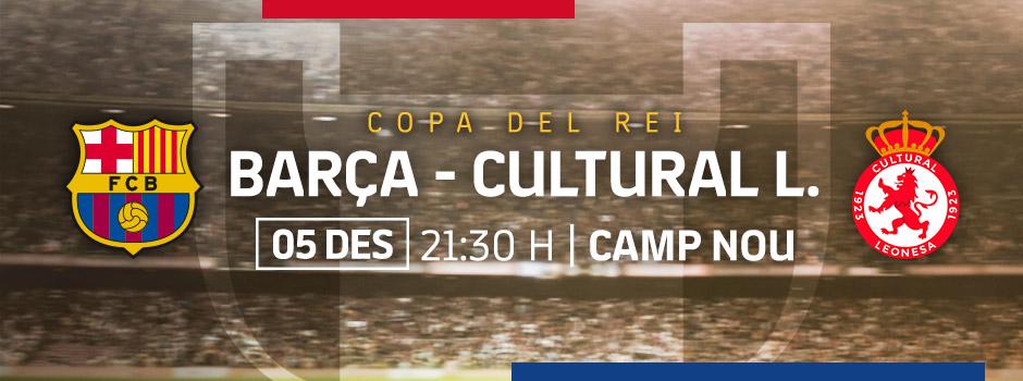 ENTRADES OFICIALS FCB vs CULTURAL LEONESA 18/19