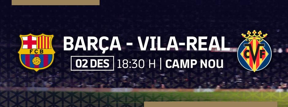 Compra entrades VIP FC BARCELONA VS VILA-REAL