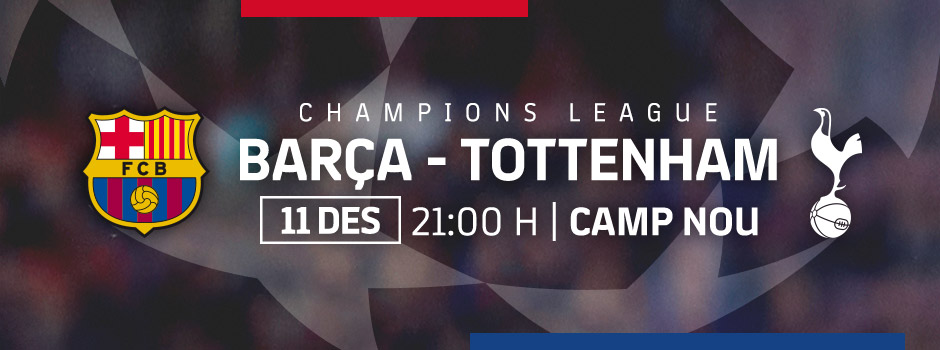 ENTRADES OFICIALS FC BARCELONA VS TOTTENHAM