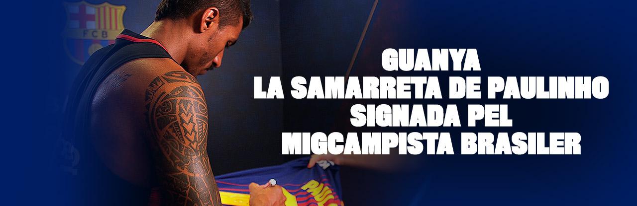 Guanya la samarreta de Paulinho signada