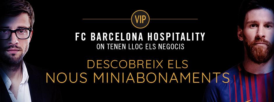 MINIABONAMENTS VIP FC BARCELONA