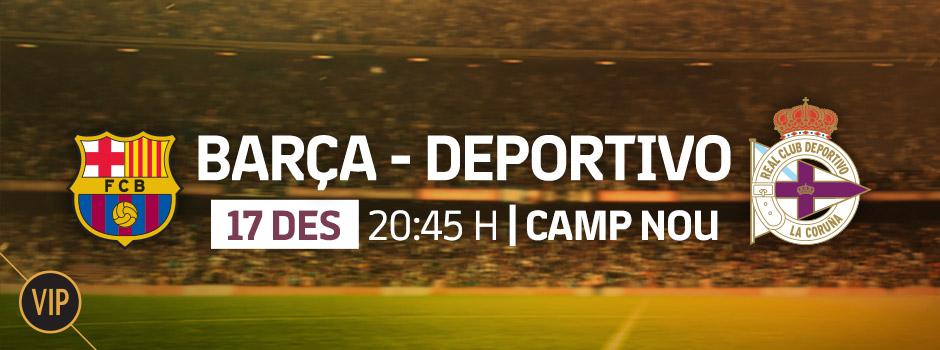 Compra entrades VIP FC Barcelona - Deportivo Coruña