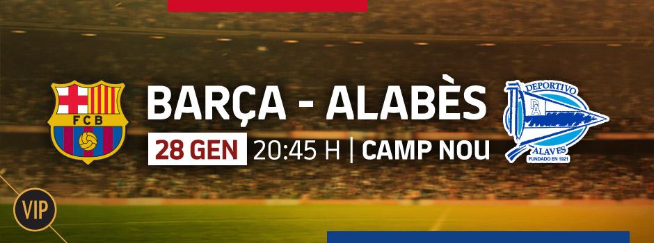 Compra entrades VIP La Liga FC Barcelona - Alabès