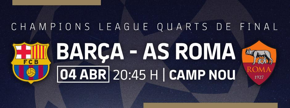 Entrades VIP Quarts de final de Champions: Barça vs Roma