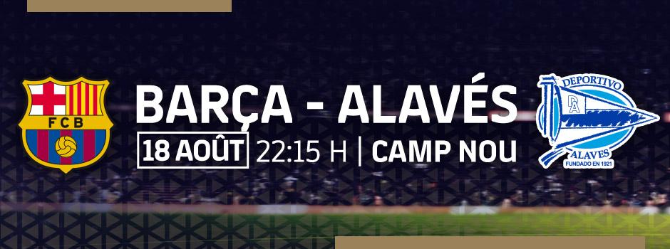 ACHETER BILLETS VIP BARÇA - ALAVÉS