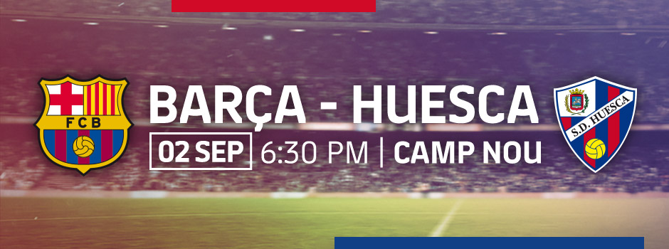 Official Tickets Barça vs Huesca 18/19